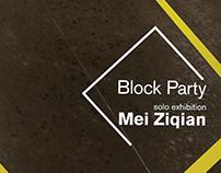 Mei Ziqian Block Party