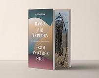 Başka Bir Tepeden | From Another Hill