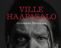 Ville Haapasalo – Junamatka Moskovaan