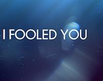 I Fooled You (Chorus) - Awaken the Giants