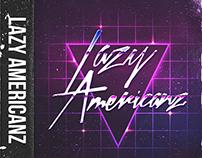 Lazy Americanz - Lazy Americanz EP