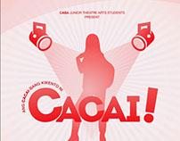 Ang CACAI-bang Kwento ni CACAI! - A Theatrical Show