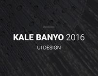 Kale Banyo 2016
