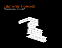   Estantería(s) Horizontal   +Proyectos