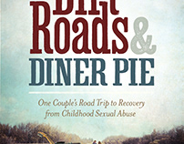 Dirt Roads & Diner Pie
