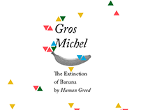 Gros Michel : The Extinction of Banana by Human Greed