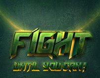 FIGHT UNTIL YOU CAN!