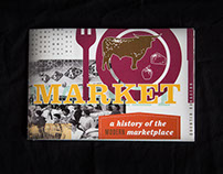 Market: A History of the Modern Marketplace