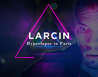 Larcin | Hyperlapse in Paris