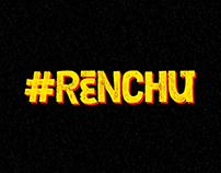 #RENCHU