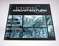 Utopie & Architecture Booklet Print Design • 2013