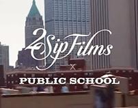 2 Sip Films : Public School