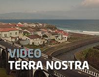 Terra Nostra - Video Advertising
