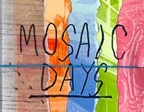 mosaic days
