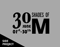 30 Shades of M