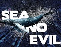 Sea No Evil school project at Uni