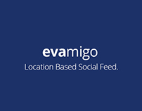 Evamigo - Location Based Social Feed Platform | UI