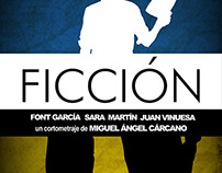 FICCIÓN, SHORTFILM DIRECTED BY MIGUEL ÁNGEL CARCANO