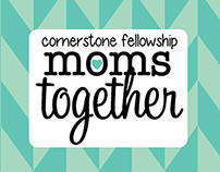 Cornerstone Fellowship- Moms Together