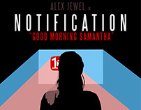 "Movie poster for my movie ""Notification"""