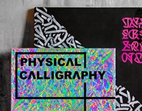 PHYSICAL CALLIGRAPHY ARTWORKS