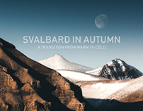 Svalbard in Autumn. A series by Stian Klo.