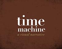Time Machine- A visual narrative