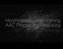 AC - Morphogenetic Programming Processing Reel 2014
