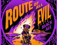 Route of All Evil | Beer Label
