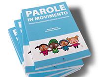 PAROLE IN MOVIMENTO - Graphics & Illustration