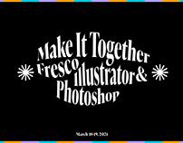Make It Together: Fresco, Illustrator & Photoshop