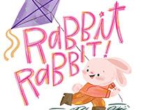 Rabbit Rabbit!