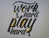 Work hard .. play hard