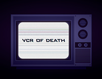 VCR of Death