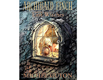 """Archibald Finch and the Lost Witches"""