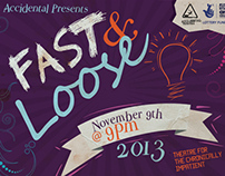 """Accidental Theatre """"Fast and Loose"""" Production"""
