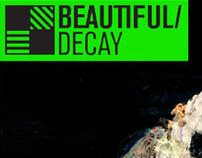 "Beautiful Decay ""Underdogs"""
