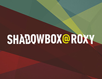 SHADOWBOX@ROXY (2013)