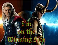 Thor and Loki: I'm on the Winning Side