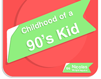 Childhood of a 90's Kid
