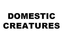 Domestic Creatures
