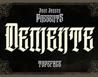 DEMENTE - TYPEFACE