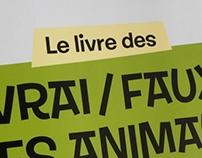 Le livre des vrai / faux des animaux