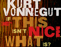 If This Is not Nice, What Is? by Kurt Vonnegut