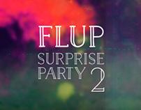 FLUP Surprise Party 2