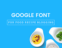 5 Google Fonts Combinations for Food Recipe Blogging