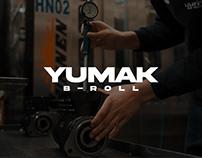 YUMAK | B-ROLL