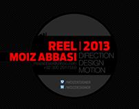 MOIZ ABBASI Reel-2013