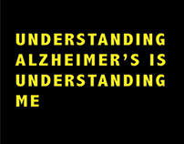 Understanding Alzheimer's is Understanding Me, campaign