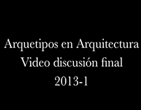 2013-1-ARQUETIPOS EN ARQUITECTURA-EntregaFinal